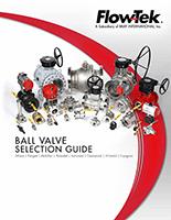 Flow-Tek Ball Valves Selection Guide